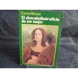 El Descabellado Oficio De Ser Mujer Cristina Wargon Y2