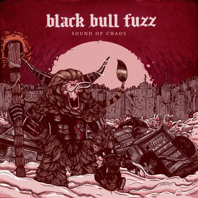 Black Bull Fuzz -cd/ep Sound Of Chaos