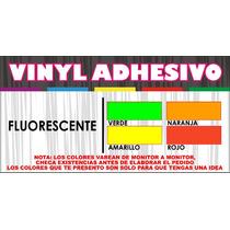 Vinil Adhesivo Fluorescente Para Decoración, X Metro O Rollo