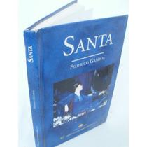 Santa { Federico Gamboa} Edit.mex.unidos,2006
