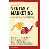 Libro Ventas Y Marketing Un Solo Corazón - Janisch - Urano