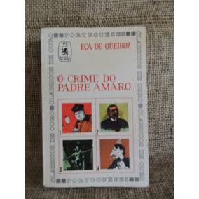 O Crime Do Padre Amaro - Eça De Queiroz - Edições De Ouro