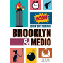Brooklyn & Medio - Juan Sasturain