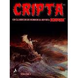 Cripta - Os Clássicos De Horror Da Revista Eerie - Vol. 4