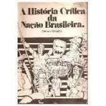 A História Critica Da Nação Brasileira Renato Mocellin