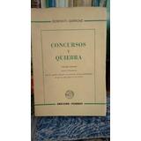 Bonfanti - Garrone / Concursos Y Quiebras 3ra. Ed.