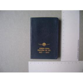 Serviços Aereos Cruzeiro Do Sul - Pequena Agenda De 1957