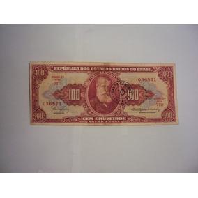 Cédula 100 Cruzeiros Com Carimbo 10 Centavos Banco Central