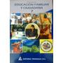 Educacion Familiar Y Ciudadana 7mo Editorial Triangulo Nuevo