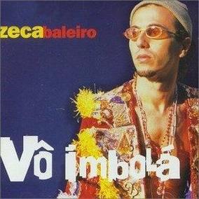 Zeca Baleiro - Vô Imbolá. (lacrado)