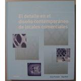 El Detalle En Diseño Contemp. Locales Comerciales - Blume