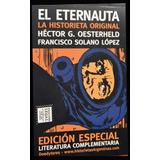El Eternauta. La Historieta Original, Héctor Oesterheld.
