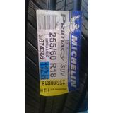 Llanta Michelin Primacy Suv 255/60r18 En Solo $3,090 !!!