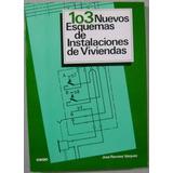 103 Nuevos Esquemas De Instalaciones De Viviendas / Ceac