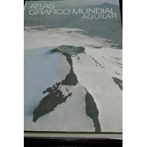 Atlas Grafico Mundial Aguilar