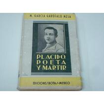 M. García Garofalo Mesa, Placido Poeta Y Mártir, Ediciones
