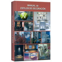 Manual De Estilos De Decoración 1 Vol Euromexico