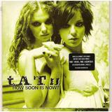 Tatu Single Ed. Ltd. Francia How Soon Is Now ? Cartoncito