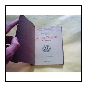 Ors, Eugenio D. La Bien Plantada De Xenius.1920