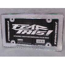 Porta Placas Fear This ¡ De Metal Cromado El Mejor Modelo