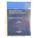 Gonzalez,s.r. - Manual De Derecho Procesal Civil Y Comercial