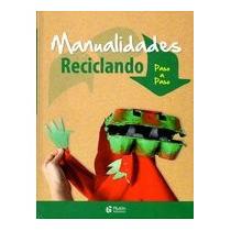 Manualidades Reciclando; Carles Broto Comerma Envío Gratis
