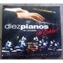 Diez Pianos En Concierto El Show Cd Digipack 1a Ed 2004