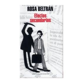 Efectos Secundarios - Rosa Beltrán (envío Gratis Dhl)