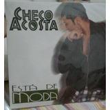 Checo Acosta Esta De Moda Lp Acetato Vinilo Disco Long Play