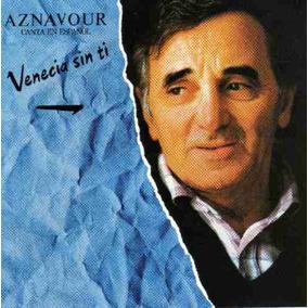 Cd Primer Edición E Importado De Aznavour: Venecia Sin Tí