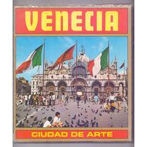 Libro Venecia Ciudad De Arte Monumentos Palacios Galerias A