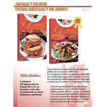 Cocina Mexicana Aromas Y Deleites Y Del Mundo