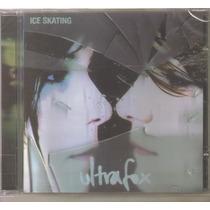 Ultrafox - Ice Skating - ( Electro Pop De Alemania ) Cd Rock