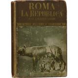 Roma: La República - J. Otero Espasandín