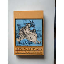 Novelas Ejemplares Miguel De Cervantes Saavedra