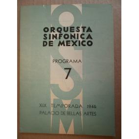 Orquesta Sinfonica De Mexico Programa 7 Xix Temprada 1946
