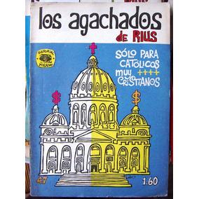 Historieta.los Agachados De Rius,edit. Posada. # 47,1970