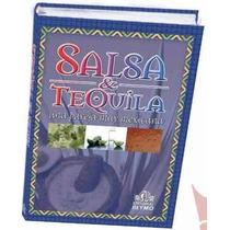 Salsa Y Tequila 1 Vol Reymo Cocina Mexicana Antojitos