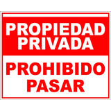 Cartel Propiedad Privada Prohibido Pasar En 40x50 Apto Exter