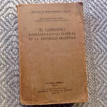 Gobierno Representativo Federal De La República Argentina.