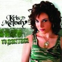 Cd De Kris Melody: Tu Control 2005