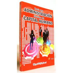 Hacia Una Administración Efectiva Del Capital Humano Mdn