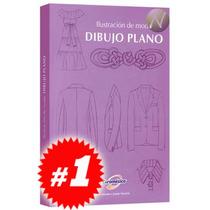 Ilustración De Moda: Dibujo Plano 1 Vol, Nuevo Y Original