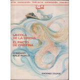 La Cola De La Sirena- El Pacto De Cristina- Roxlo- Colihue