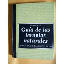 Guia De Terapias Naturales -selecciones De Raders Digest