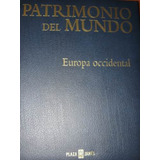 Enciclopedia Patrimonio Del Mundo Europa Occidental