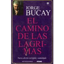 El Camino De Las Lágrimas De Jorge Bucay