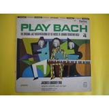 Jacques Loussier Trio. 1973. L. P. Play Bach Jazz Vol.iv
