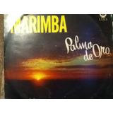 Disco Acetato De: Marimba Palma De Oro