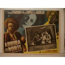 Joaquín Pardave , Arriba El Norte , Cartel De Cine